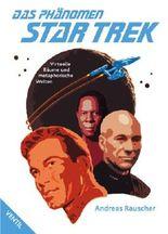 Das Phänomen Star Trek