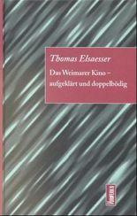 Das Weimarer Kino - aufgeklärt und doppelbödig