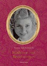 Mädchen mit Beziehungen: Das Leben der Margarete Slezak