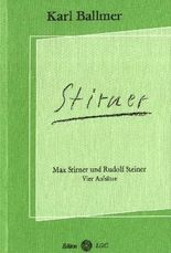 Max Stirner und Rudolf Steiner
