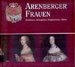 Arenberger Frauen (Fürstinnen,Herzoginnen,Ratgeberinnen,Mütter)