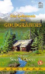 Das Geheimnis des Goldgräbers