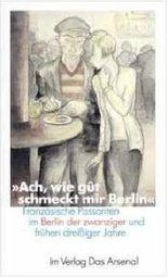"""""""Ach, wie gût schmeckt mir Berlin"""""""
