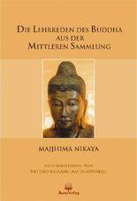 Die Lehrreden des Buddha aus der Mittleren Sammlung