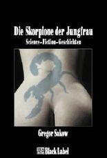 Die Skorpione der Jungfrau