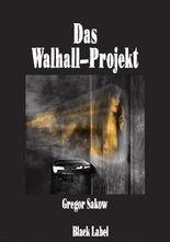 Das Walhall-Projekt