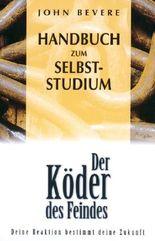 """Handbuch zum Selbststudium zu """"Köder des Feindes"""""""