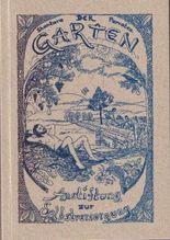 Der Garten, Anstiftung zur Selbstversorgung