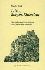 Felsen, Burgen, Rittersleut