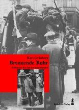 Brennende Ruhr. Roman aus der Zeit des Kapp-Putsches