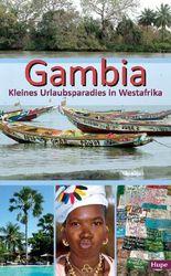 Gambia - Kleines Urlaubsparadies in Westafrika