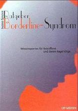 Ratgeber: Das Borderline-Syndrom
