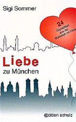 Liebe zu München