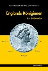 Englands Königinnen im Mittelalter