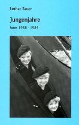 Jungenjahre (Boyhood Years), Fotos 1958-1984 (English and German Edition)