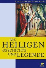 Bildlexikon der Kunst / Die Heiligen