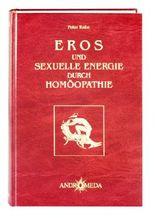 Eros und sexuelle Energie durch Homöopathie