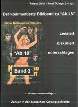 """""""Ab 18"""" - zensiert, diskutiert, unterschlagen. Zensur in der deutschen... / """"""Ab 18"""" - zensiert, diskutiert, unterschlagen. Zensur in der deutschen..."