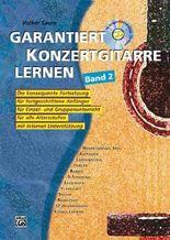 Garantiert Konzertgitarre lernen - Band 2