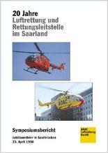 20 Jahre Luftrettung und Rettungsleitstelle im Saarland