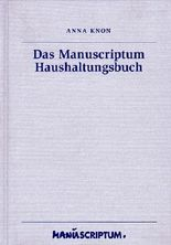Das Manuscriptum Haushaltungsbuch