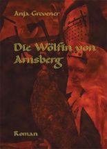 Die Wölfin von Arnsberg
