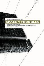 Space // Troubles