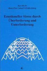 Emotioneller Stress durch Überforderung und Unterforderung
