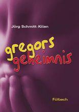 Gregors Geheimnis