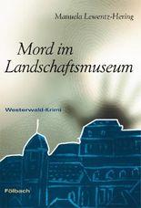 Mord im Landschaftsmuseum