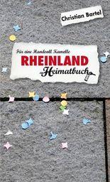 Rheinland. Für eine Handvoll Kamelle - ein Heimatbuch