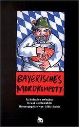 Bayerisches Mordkompott