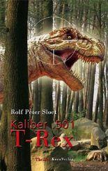 Kaliber .501 T-Rex