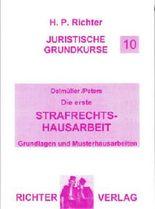 Juristische Grundkurse / Band 10 - Die erste Strafrechtshausarbeit