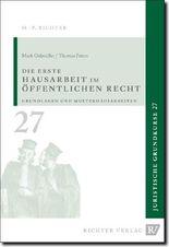 Juristische Grundkurse / Band 27 - Die erste Hausarbeit im Öffentlichen Recht