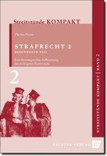 Streitstände Kompakt - Band 2 - Strafrecht 2 Besonderer Teil