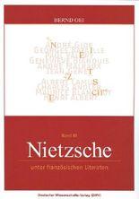 Nietzsche unter französischen Literaten