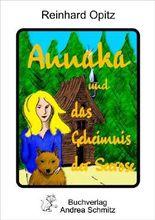 Annaka und das Geheimnis der Seerose