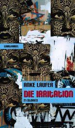 Die Irritation - 21 Stories
