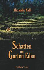 Schatten im Garten Eden
