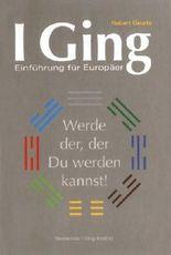 I Ging - Einführung für Europäer