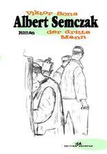 Albert Semczak - der dritte Mann