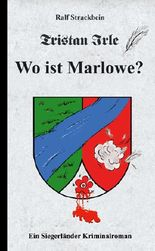 Tristan Irle - Wo ist Marlowe?