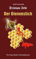 Tristan Irle - Der Bienenstich