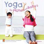 Yoga für Mütter und Babys