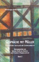 Gespräche mit Müller II