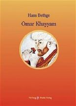 Nachdichtungen orientalischer Lyrik / Omar Khayyam