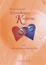 Schrödingers Katharina