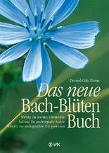 Das neue Bach-Blüten-Buch