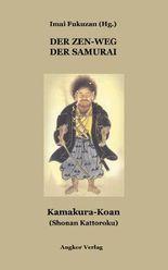 Der Zen-Weg der Samurai